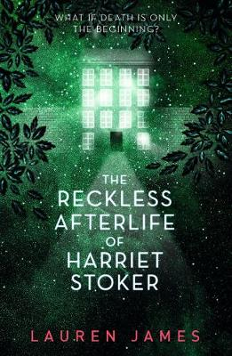 The Reckless Afterlife of Harriet Stoker (Paperback)