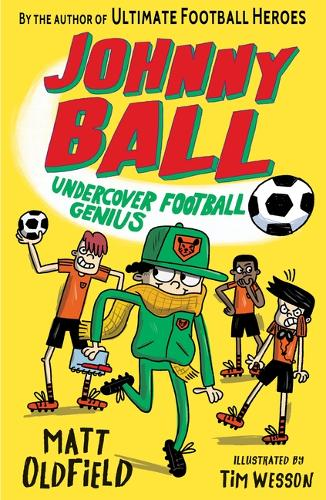 Johnny Ball: Undercover Football Genius - Johnny Ball (Paperback)