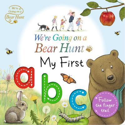We're Going on a Bear Hunt: My First ABC - We're Going on a Bear Hunt (Board book)