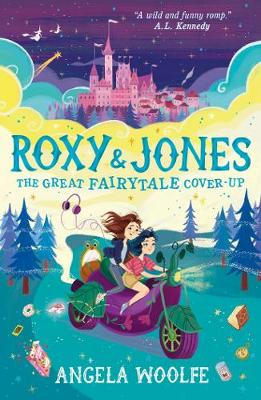 Roxy & Jones: The Great Fairytale Cover-Up (Paperback)