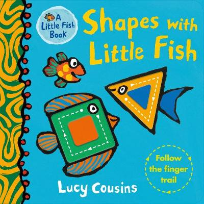 Shapes with Little Fish - Little Fish (Board book)