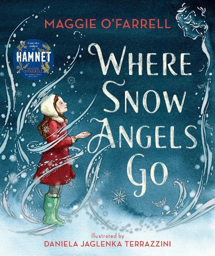 Where Snow Angels Go (Hardback)