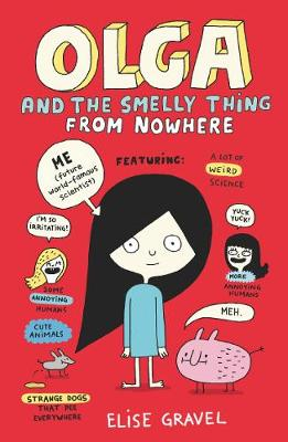 Olga and the Smelly Thing from Nowhere (Paperback)