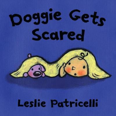 Doggie Gets Scared (Board book)