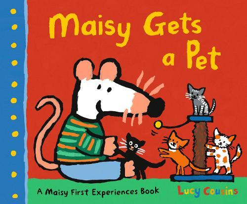 Maisy Gets a Pet - Maisy (Paperback)