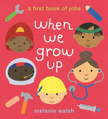 When We Grow Up: A First Book of Jobs (Paperback)