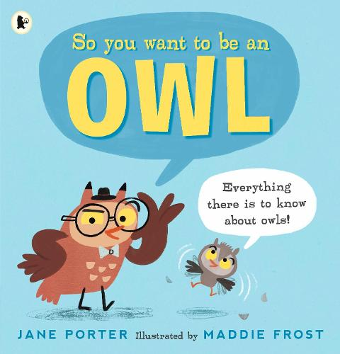 So You Want to Be an Owl (Paperback)