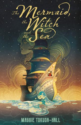 The Mermaid, the Witch and the Sea (Paperback)