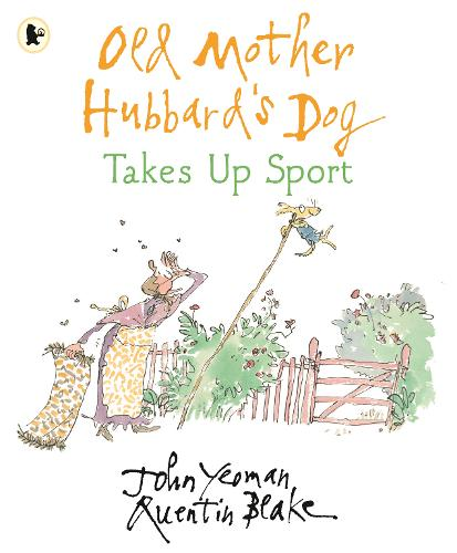 Old Mother Hubbard's Dog Takes Up Sport - Old Mother Hubbard (Paperback)