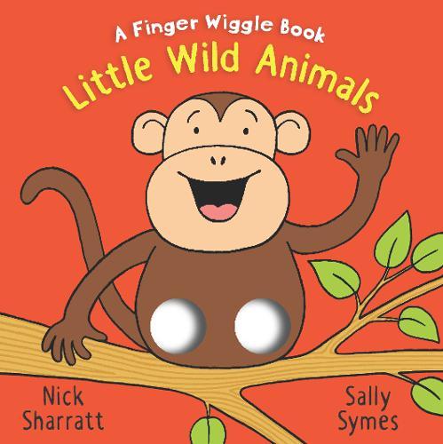 Little Wild Animals: A Finger Wiggle Book - Finger Wiggle Books (Board book)