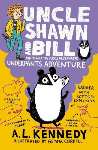 Uncle Shawn and Bill and the Great Big Purple Underwater Underpants Adventure - Uncle Shawn (Paperback)