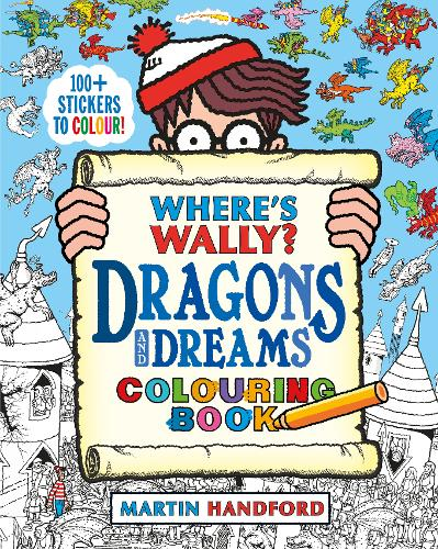 Where's Wally? Dragons and Dreams Colouring Book - Where's Wally? (Paperback)
