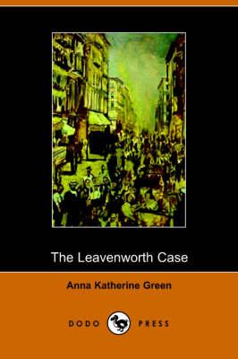 The Leavenworth Case (Paperback)