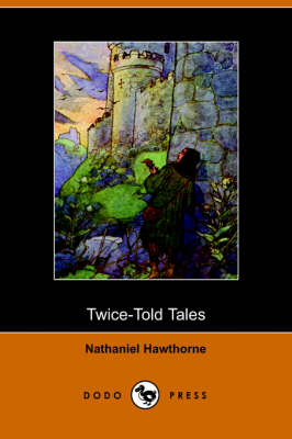 Twice-Told Tales (Paperback)