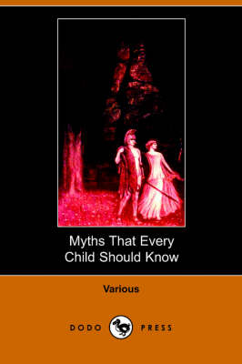 Myths That Every Child Should Know (Paperback)