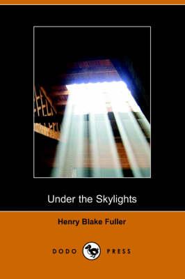 Under the Skylights (Paperback)