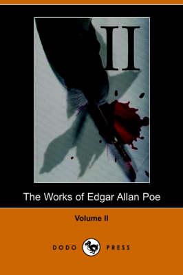 Works of Edgar Allan Poe - Volume 2 (Paperback)