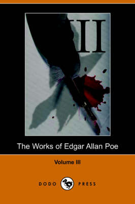 Works of Edgar Allan Poe - Volume 3 (Paperback)
