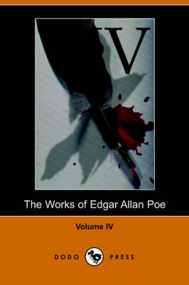 Works of Edgar Allan Poe - Volume 4 (Paperback)