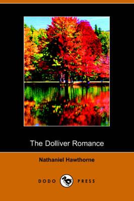 The Dolliver Romance (Paperback)