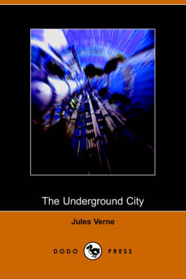 The Underground City (Paperback)
