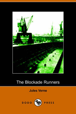 The Blockade Runners (Paperback)