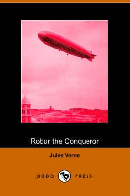 Robur the Conqueror (Paperback)
