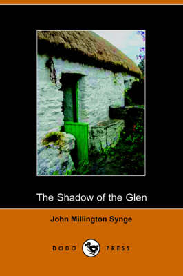 The Shadow of the Glen (Paperback)