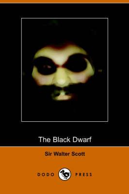 The Black Dwarf (Paperback)