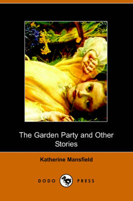 The Garden Party and Other Stories (Paperback)