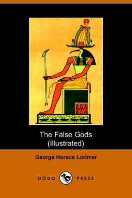 The False Gods (Dodo Press) (Paperback)