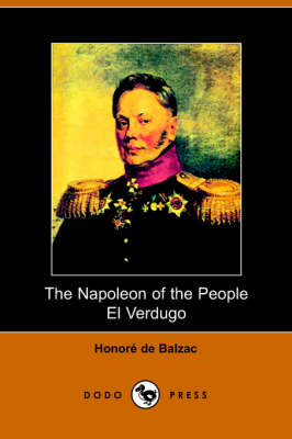 The Napolean of the People and El Verdugo (Paperback)