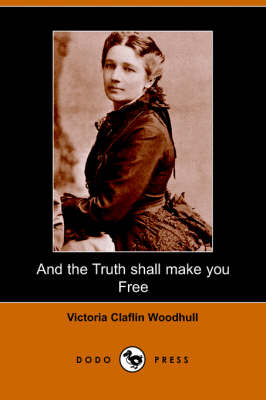 And the Truth Shall Make You Free (Paperback)