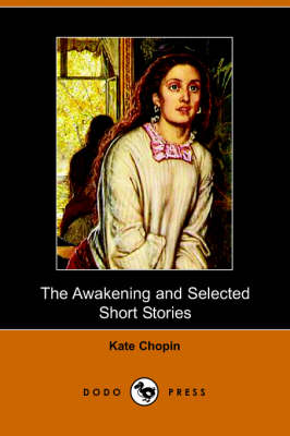 The Awakening and Selected Short Stories (Paperback)