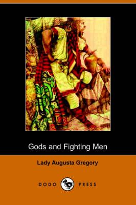 Gods and Fighting Men (Paperback)