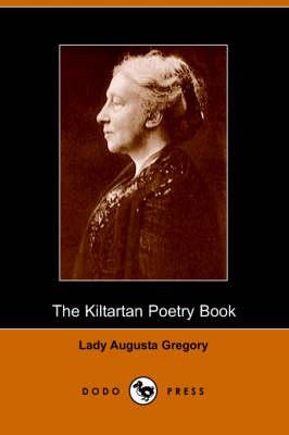 The Kiltartan Poetry Book (Dodo Press) (Paperback)