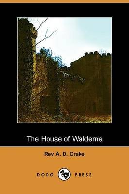 The House of Walderne (Paperback)