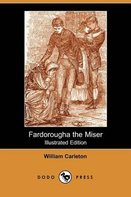 Fardorougha the Miser (Paperback)