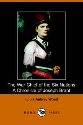 The War Chief of the Six Nations (Paperback)