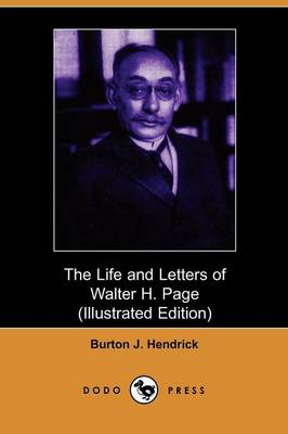 The Life and Letters of Walter H. Page (Paperback)
