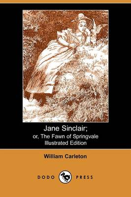 Jane Sinclair: Or, the Fawn of Springvale (Paperback)