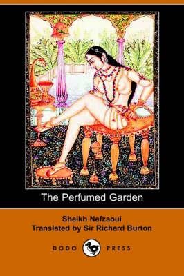 The Perfumed Garden (Paperback)