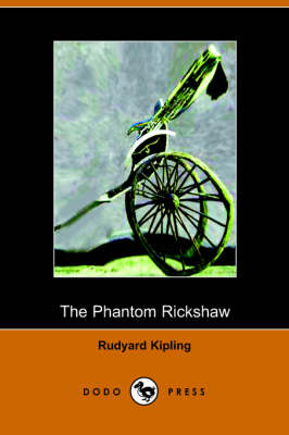 The Phantom Rickshaw and Other Ghost Stories (Paperback)