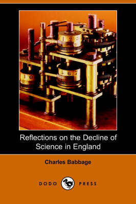 Reflections on the Decline of Science in England (Paperback)