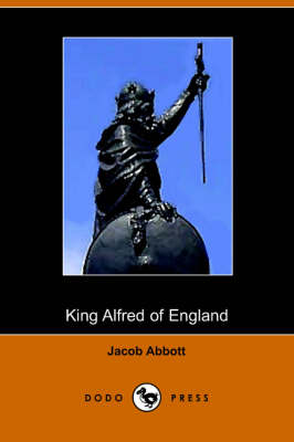 King Alfred of England, Makers of History - Makers of History (Paperback)