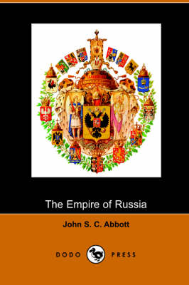 The Empire of Russia (Paperback)