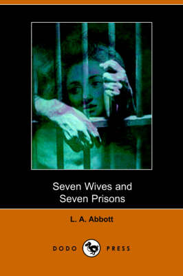 Seven Wives and Seven Prisons (Paperback)