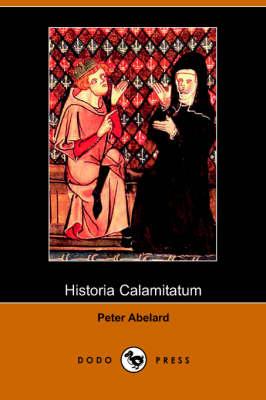 Historia Calamitatum (Paperback)
