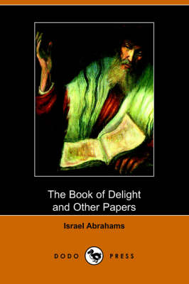 The Book of Delight and Other Papers (Paperback)