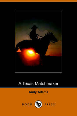 A Texas Matchmaker (Paperback)